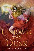 Cover-Bild zu Unravel the Dusk von Lim, Elizabeth