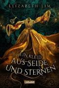 Cover-Bild zu Ein Kleid aus Seide und Sternen (Ein Kleid aus Seide und Sternen 1) (eBook) von Lim, Elizabeth