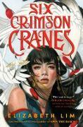 Cover-Bild zu Six Crimson Cranes (eBook) von Lim, Elizabeth