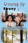 Cover-Bild zu Growing up Ebony and Ivory (eBook) von DePriest, Lim