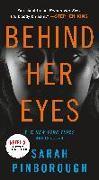 Cover-Bild zu Behind Her Eyes: A Suspenseful Psychological Thriller von Pinborough, Sarah
