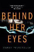 Cover-Bild zu Behind Her Eyes von Pinborough, Sarah