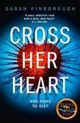 Cover-Bild zu Cross her Heart von Pinborough, Sarah