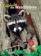 Cover-Bild zu Entdecke die Waschbären von Michler, Berit
