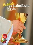 Cover-Bild zu Entdecke die katholische Kirche von Jantzen, Annette