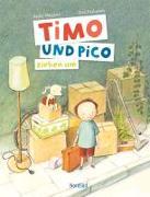 Cover-Bild zu Timo und Pico ziehen um von Wagner, Anke