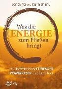 Cover-Bild zu Was die Energie zum Fließen bringt von Taikyu Kuhn Shimu, Sandy