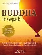 Cover-Bild zu Buddha im Gepäck - Der kleine Reiseführer zum Glück von Kuhn Shimu, Sandy Taikyu
