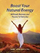 Cover-Bild zu Boost Your Natural Energy von Kuhn Shimu, Sandy Taikyu