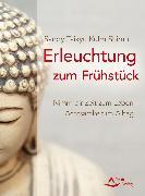 Cover-Bild zu Erleuchtung zum Frühstück (eBook) von Kuhn Shimu, Sandy Taikyu