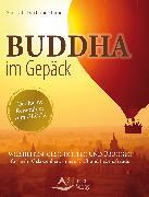 Cover-Bild zu Buddha im Gepäck - Der kleine Reiseführer zum Glück (eBook) von Kuhn Shimu, Sandy Taikyu
