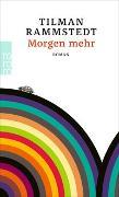 Cover-Bild zu Morgen mehr von Rammstedt, Tilman