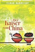 Cover-Bild zu Der Kaiser von China von Rammstedt, Tilman
