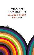 Cover-Bild zu Morgen mehr (eBook) von Rammstedt, Tilman