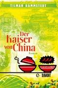 Cover-Bild zu Der Kaiser von China (eBook) von Rammstedt, Tilman