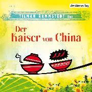 Cover-Bild zu Der Kaiser von China (Audio Download) von Rammstedt, Tilman