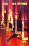 Cover-Bild zu Fall or, Dodge in Hell (eBook) von Stephenson, Neal