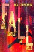 Cover-Bild zu Fall Or, Dodge In Hell von Stephenson, Neal