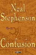 Cover-Bild zu Confusion (eBook) von Stephenson, Neal