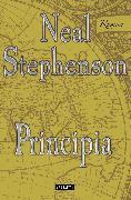Cover-Bild zu Principia (eBook) von Stephenson, Neal