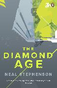 Cover-Bild zu The Diamond Age (eBook) von Stephenson, Neal