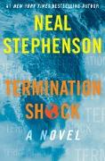 Cover-Bild zu Termination Shock (eBook) von Stephenson, Neal
