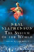 Cover-Bild zu The System Of The World (eBook) von Stephenson, Neal