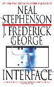 Cover-Bild zu Interface (eBook) von Stephenson, Neal
