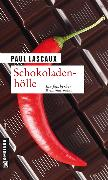 Cover-Bild zu Schokoladenhölle (eBook) von Lascaux, Paul