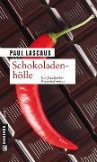 Cover-Bild zu Schokoladenhölle von Lascaux, Paul