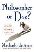 Cover-Bild zu Philosopher or Dog? von Machado De Assis, Joaquim Maria
