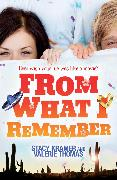 Cover-Bild zu From What I Remember (eBook) von Thomas, Valerie