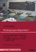 Cover-Bild zu Risikogruppe Migranten? (eBook) von Lange, Valerie