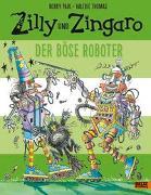 Cover-Bild zu Zilly und Zingaro. Der böse Roboter von Paul, Korky