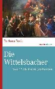 Cover-Bild zu Die Wittelsbacher (eBook) von Beck, Barbara