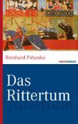 Cover-Bild zu Das Rittertum (eBook) von Pohanka, Reinhard