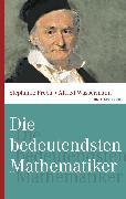 Cover-Bild zu Die bedeutendsten Mathematiker (eBook) von Fröba, Stephanie