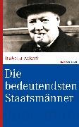 Cover-Bild zu Die bedeutendsten Staatsmänner (eBook) von Ackerl, Isabella