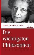 Cover-Bild zu Die wichtigsten Philosophen (eBook) von Grabner-Haider, Anton