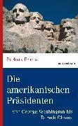 Cover-Bild zu Die amerikanischen Präsidenten (eBook) von Friehs, Barbara