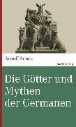 Cover-Bild zu Die Götter und Mythen der Germanen (eBook) von Krause, Arnulf