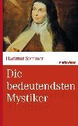 Cover-Bild zu Die bedeutendsten Mystiker (eBook) von Sommer, Hartmut