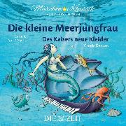 """Cover-Bild zu Die ZEIT-Edition """"Märchen Klassik für kleine Hörer"""" - Die kleine Meerjungfrau und Des Kaisers neue Kleider mit Musik von Camille Saint-Saens und Claude Debussy (Audio Download) von Andersen, Hans Christian"""