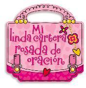 Cover-Bild zu Mi linda cartera rosada de oración von Nelson, Grupo