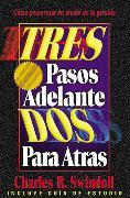 Cover-Bild zu Tres Pasos Adelante DOS Para Atras (Three Steps Forward, Two Steps Back) von Swindoll, Charles R.