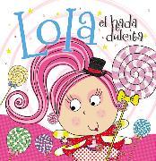 Cover-Bild zu Lola el hada dulcita von Nelson, Thomas