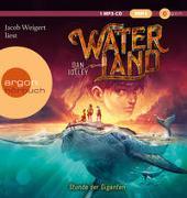 Cover-Bild zu Waterland - Stunde der Giganten von Jolley, Dan
