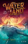 Cover-Bild zu Waterland - Stunde der Giganten (eBook) von Jolley, Dan