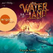 Cover-Bild zu Stunde der Giganten - Waterland, (Gekürzte Lesung) (Audio Download) von Jolley, Dan