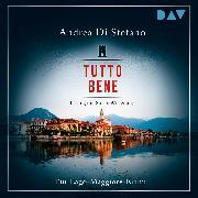 Cover-Bild zu Tutto Bene. Ein Lago-Maggiore-Krimi (Audio Download) von Stefano, Andrea di